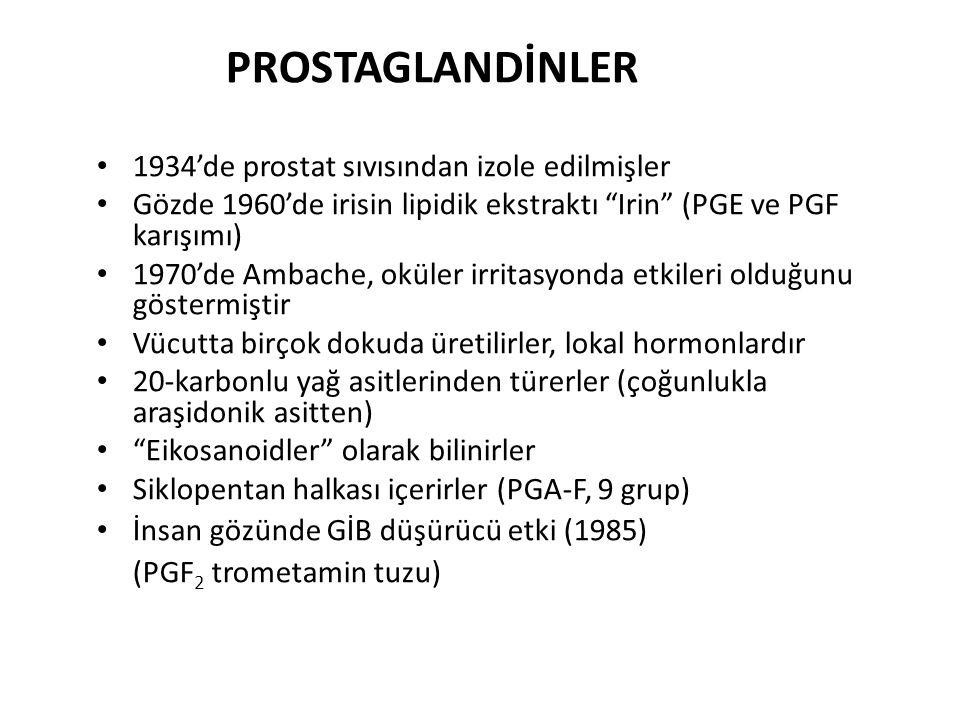 """PROSTAGLANDİNLER 1934'de prostat sıvısından izole edilmişler Gözde 1960'de irisin lipidik ekstraktı """"Irin"""" (PGE ve PGF karışımı) 1970'de Ambache, okül"""