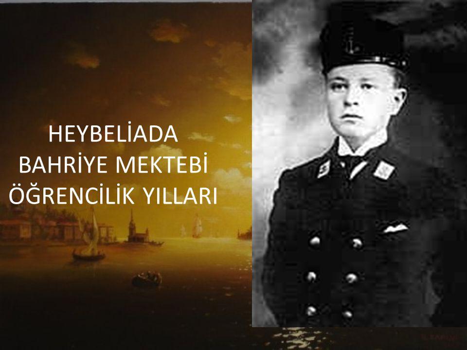 **Nâzım Hikmet girdiği Heybeliada Bahriye Mektebi'ni 1919′da bitirip subay oldu.