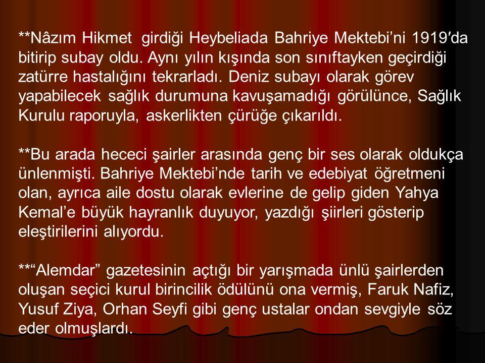**İstanbul işgal altındaydı ve Nâzım Hikmet coşkun bir vatan sevgisini yansıtan direniş şiirleri yazıyordu.Yazdığı Gençlik adlı şiiri gençleri ülkenin kurtuluşu için savaşmaya çağırmaktaydı.