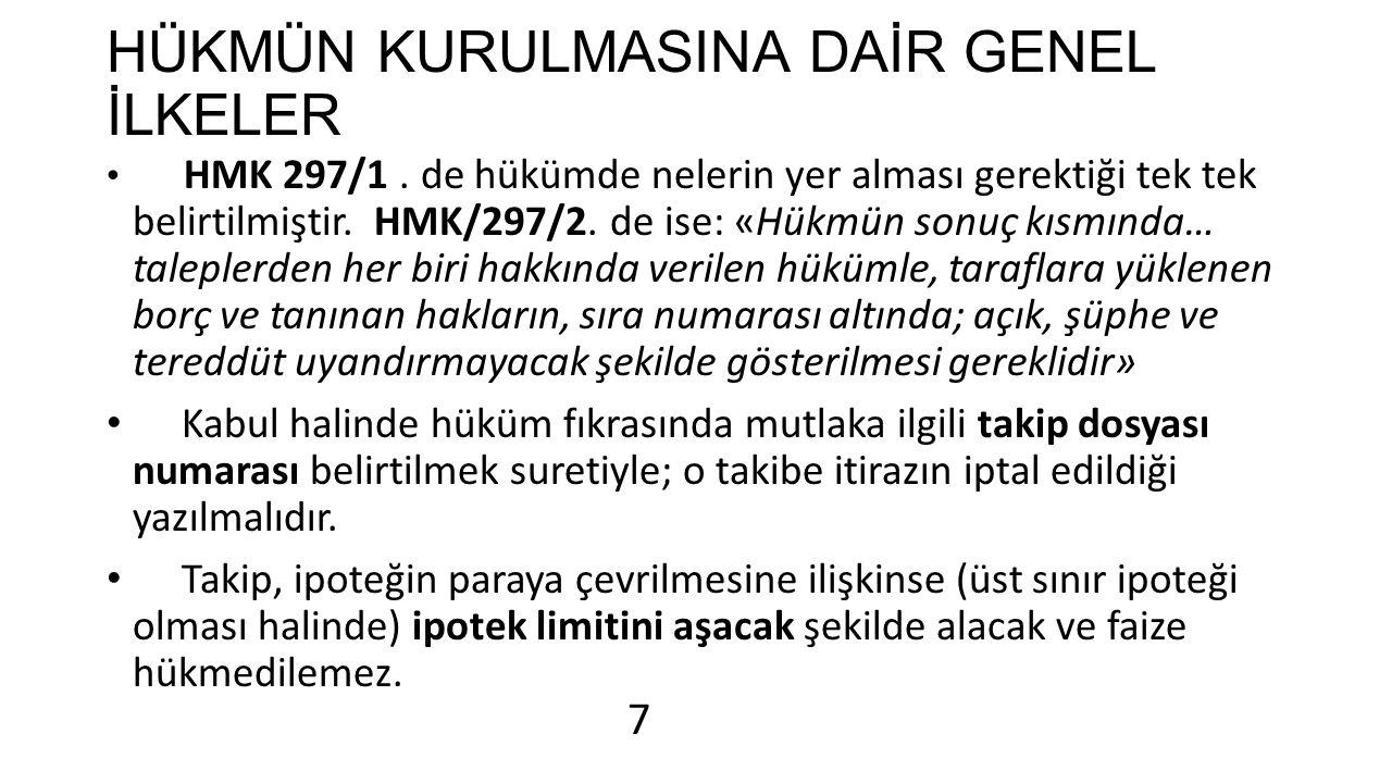 HÜKMÜN KURULMASINA DAİR GENEL İLKELER HMK 297/1.