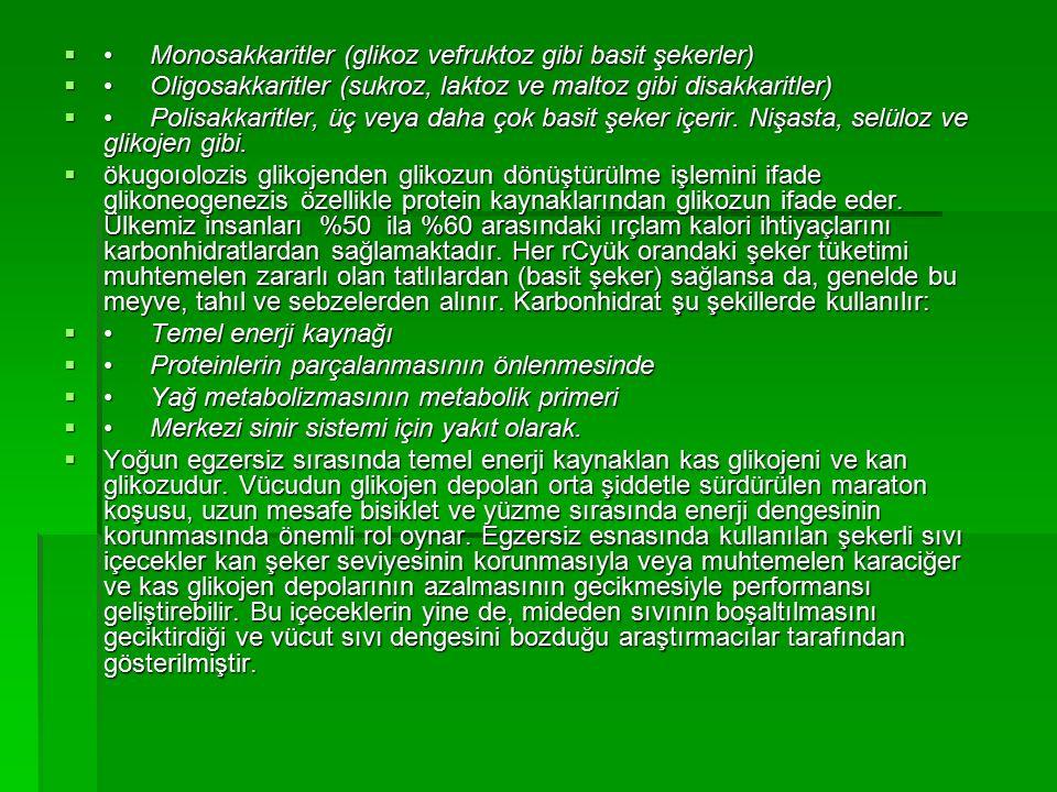  Monosakkaritler (glikoz vefruktoz gibi basit şekerler)  Oligosakkaritler (sukroz, laktoz ve maltoz gibi disakkaritler)  Polisakkaritler, üç veya d