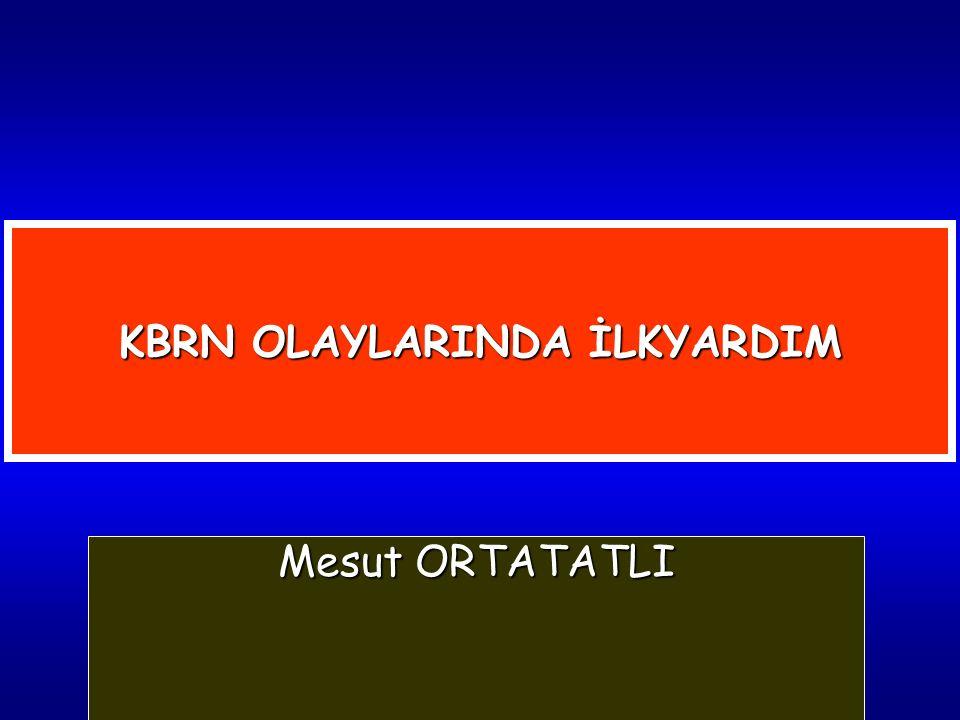 KBRN OLAYLARINDA İLKYARDIM Mesut ORTATATLI