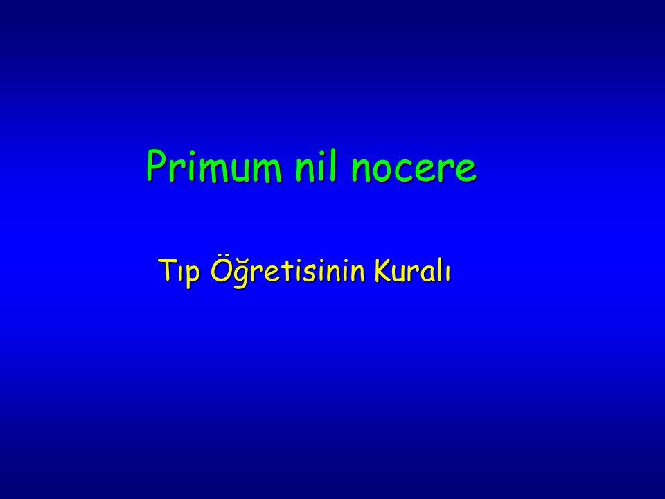 Primum nil nocere Tıp Öğretisinin Kuralı
