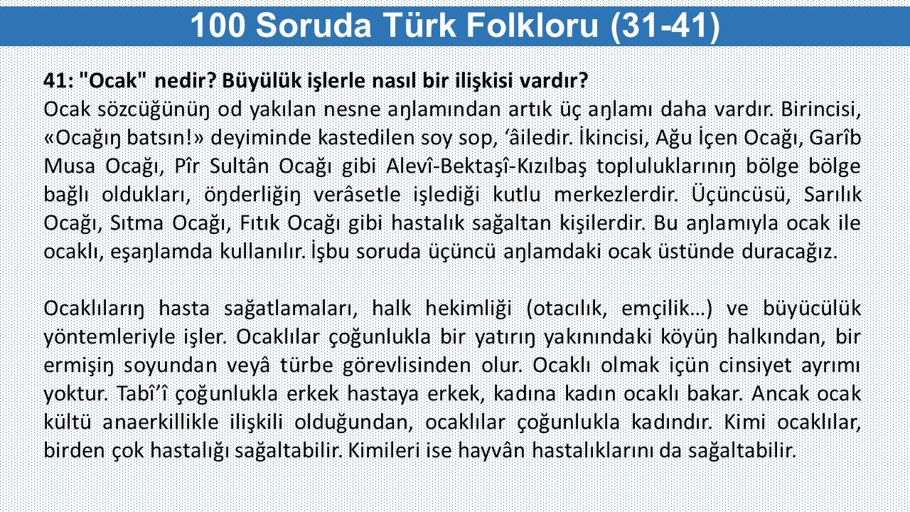 100 Soruda Türk Folkloru (31-41) 41: