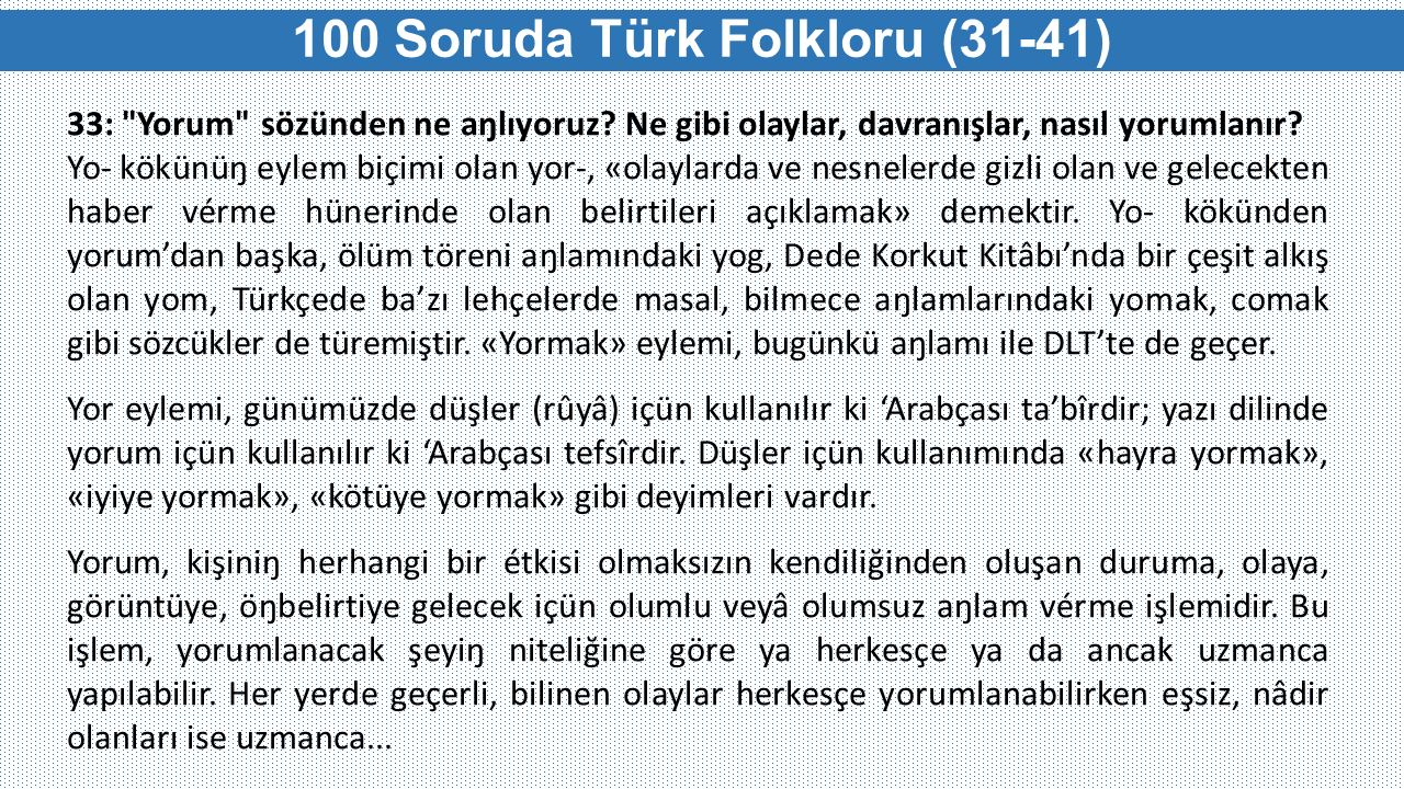 100 Soruda Türk Folkloru (31-41) 33: