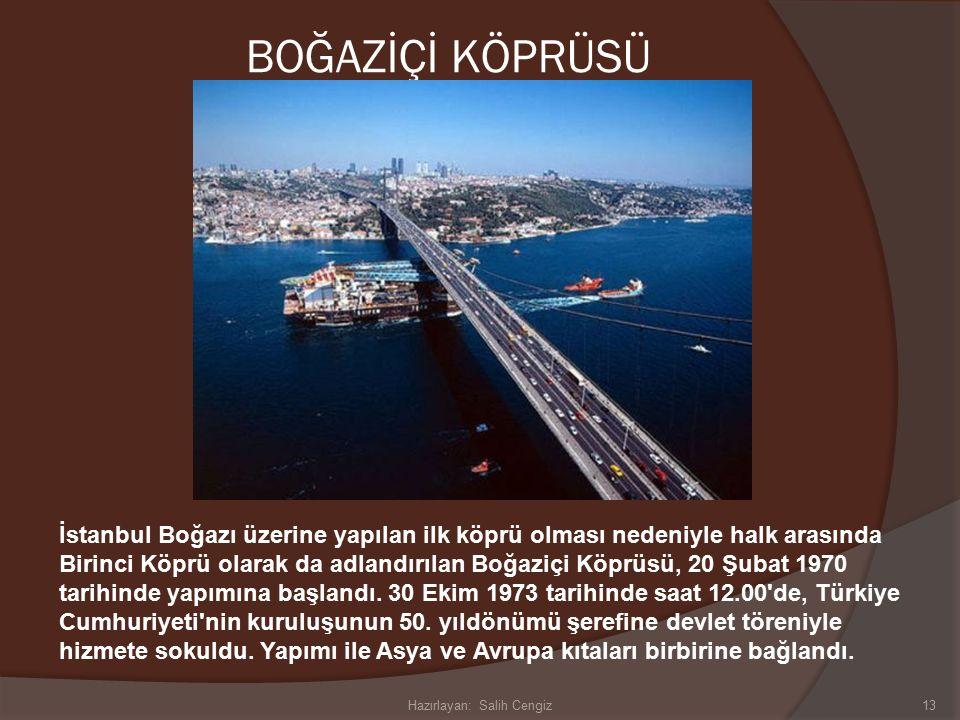 BOĞAZİÇİ KÖPRÜSÜ 13 İstanbul Boğazı üzerine yapılan ilk köprü olması nedeniyle halk arasında Birinci Köprü olarak da adlandırılan Boğaziçi Köprüsü, 20 Şubat 1970 tarihinde yapımına başlandı.