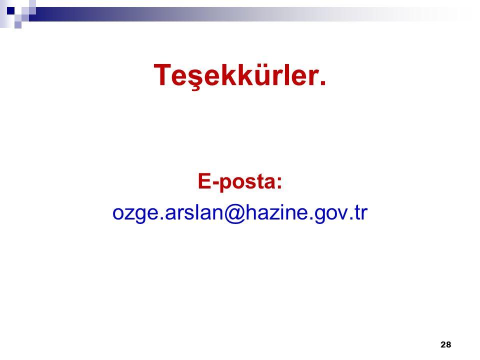 Teşekkürler. E-posta: ozge.arslan@hazine.gov.tr 28