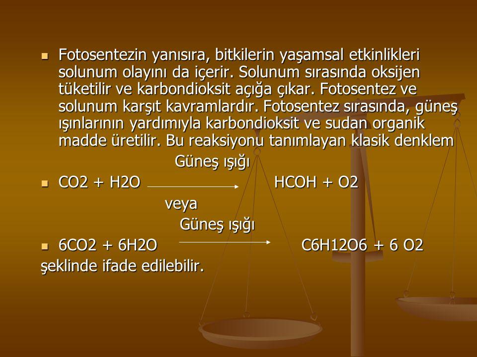 Fotosentezin yanısıra, bitkilerin yaşamsal etkinlikleri solunum olayını da içerir. Solunum sırasında oksijen tüketilir ve karbondioksit açığa çıkar. F