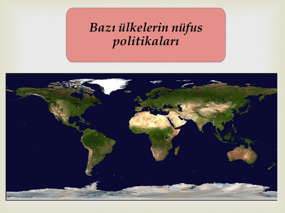 Bazı ülkelerin nüfus politikaları