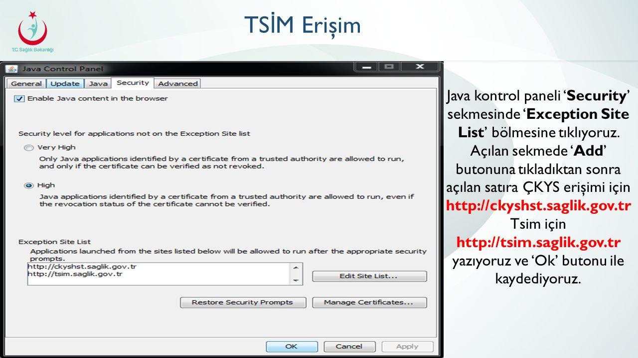 TS İ M Erişim Java kontrol paneli 'Security' sekmesinde 'Exception Site List' bölmesine tıklıyoruz.