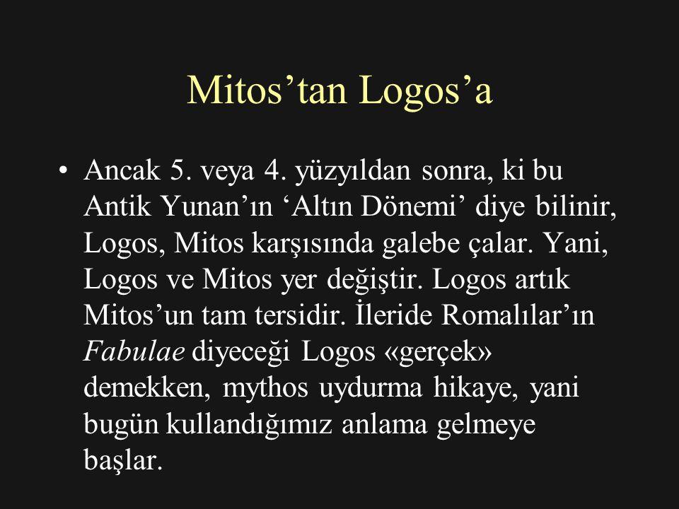 Mitos'tan Logos'a Ancak 5.veya 4.
