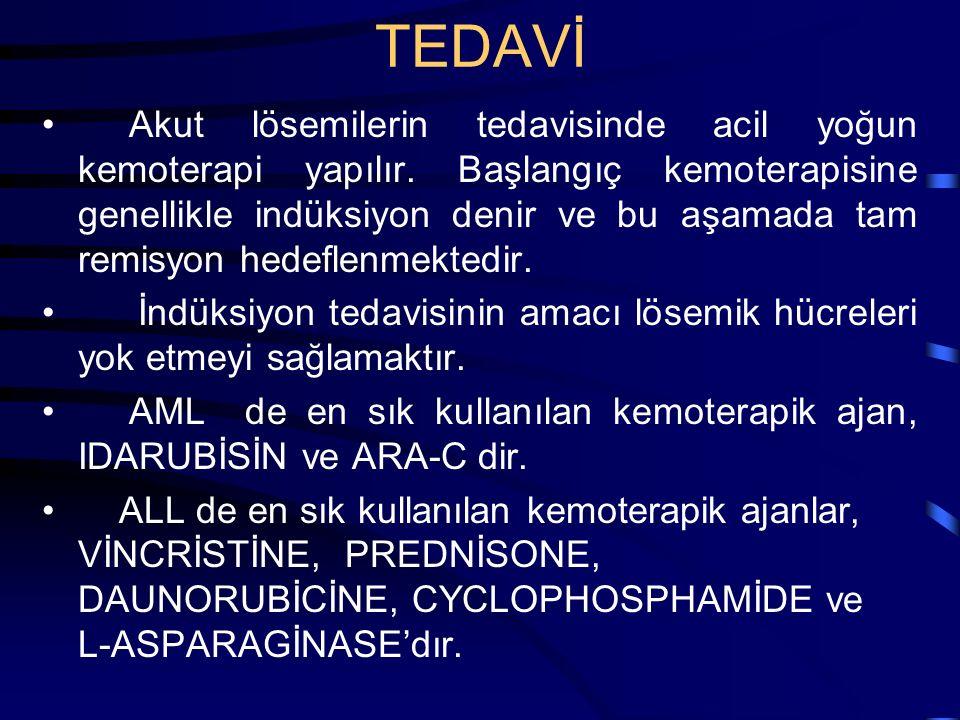 TEDAVİ Destek tedavi olarak kan ürünlari (eritrosit trombosit ve taze donmuş plazma) transfüzyonu yapılır.