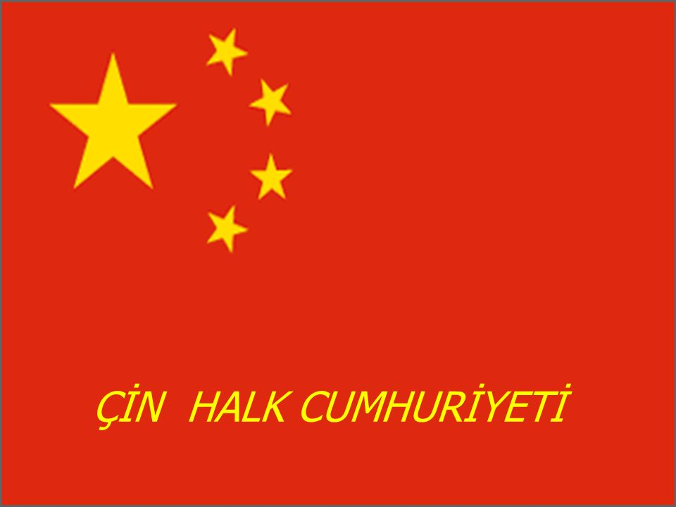 I.DÜNYA SAVAŞI  1 Ocak 1912 - Manchu Hanedanının yerini cumhuriyet almıştır  Çin I.