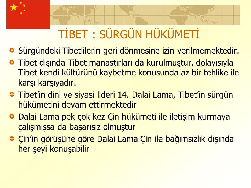 TİBET : SÜRGÜN HÜKÜMETİ Sürgündeki Tibetlilerin geri dönmesine izin verilmemektedir.