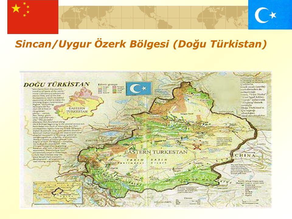 Sincan/Uygur Özerk Bölgesi (Doğu Türkistan)
