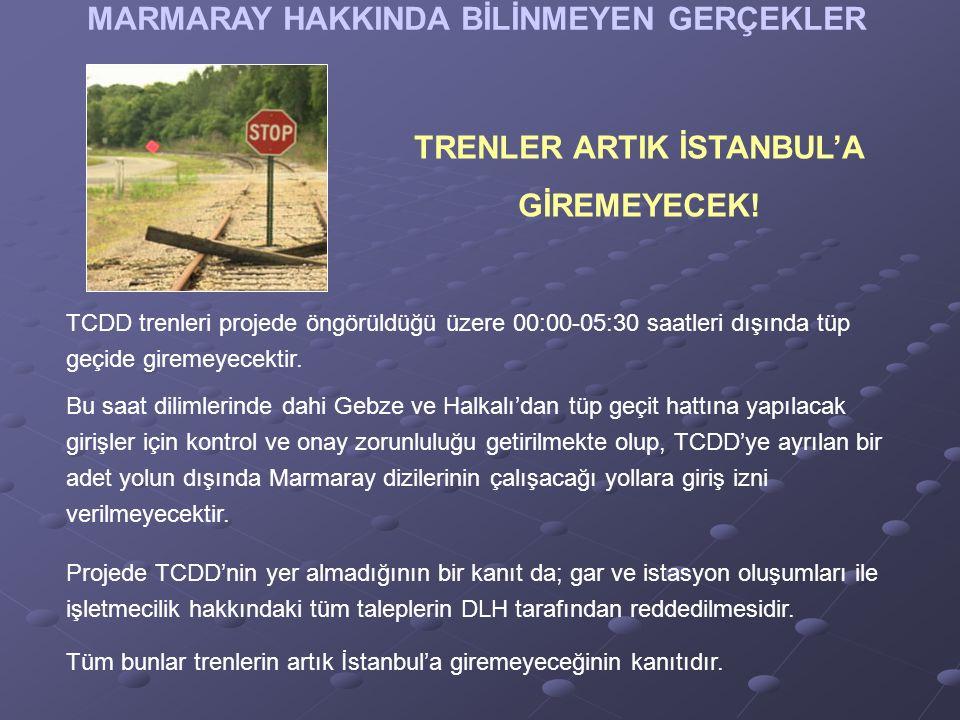 MARMARAY HAKKINDA BİLİNMEYEN GERÇEKLER TRENLER ARTIK İSTANBUL'A GİREMEYECEK.