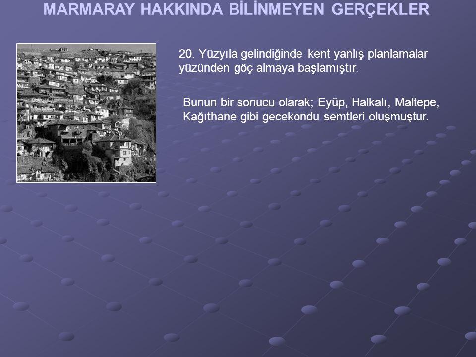 MARMARAY HAKKINDA BİLİNMEYEN GERÇEKLER 20.