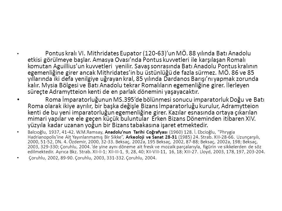 Katalog No.: 29 Kazı Env.No. - Buluntu Tarihi: S037 - 07.08.2004 Cins: Æ – B.