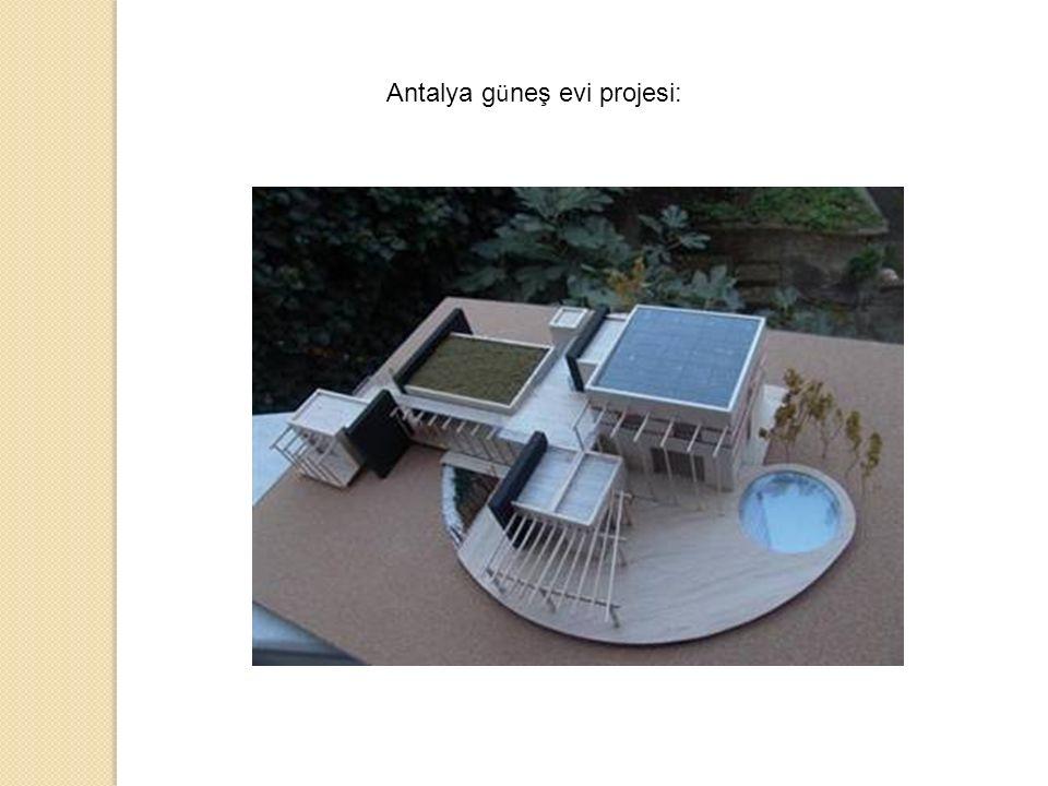 Antalya g ü neş evi projesi: