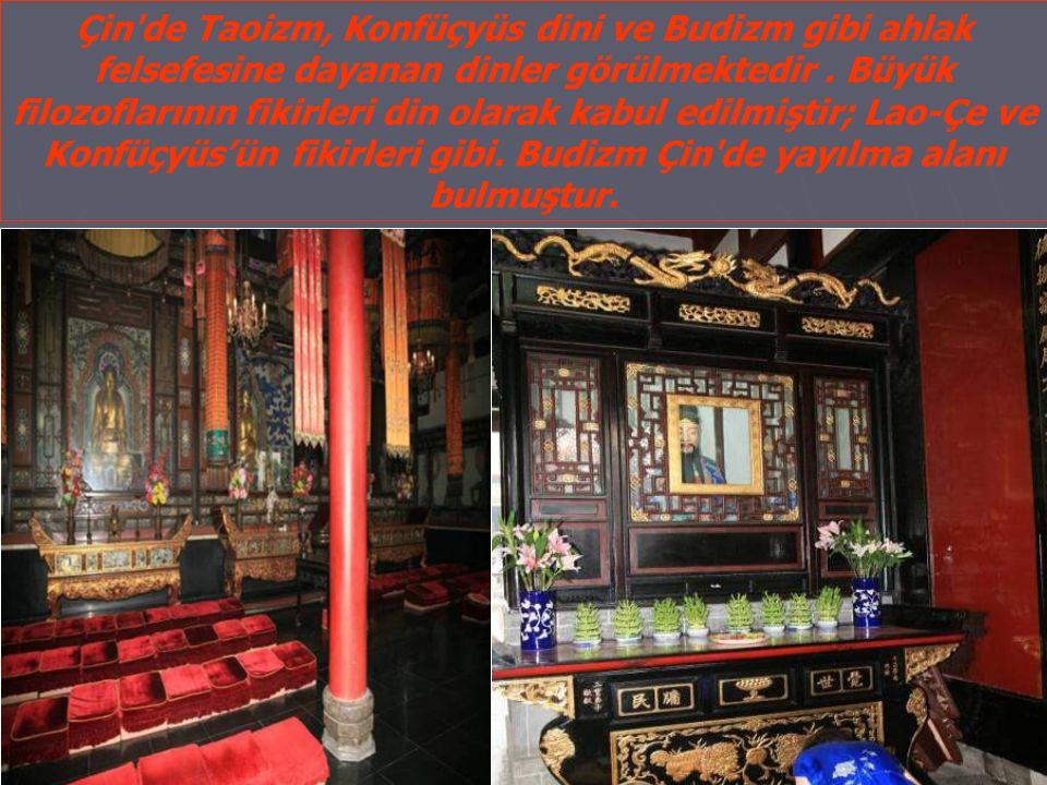 Çin de Taoizm, Konfüçyüs dini ve Budizm gibi ahlak felsefesine dayanan dinler görülmektedir.