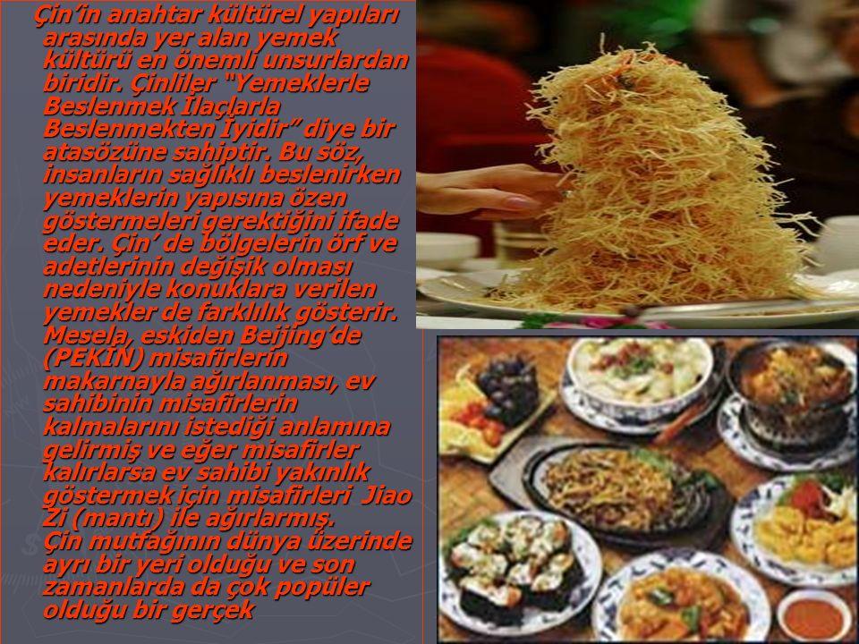 """Çin'in anahtar kültürel yapıları arasında yer alan yemek kültürü en önemli unsurlardan biridir. Çinliler """"Yemeklerle Beslenmek İlaçlarla Beslenmekten"""