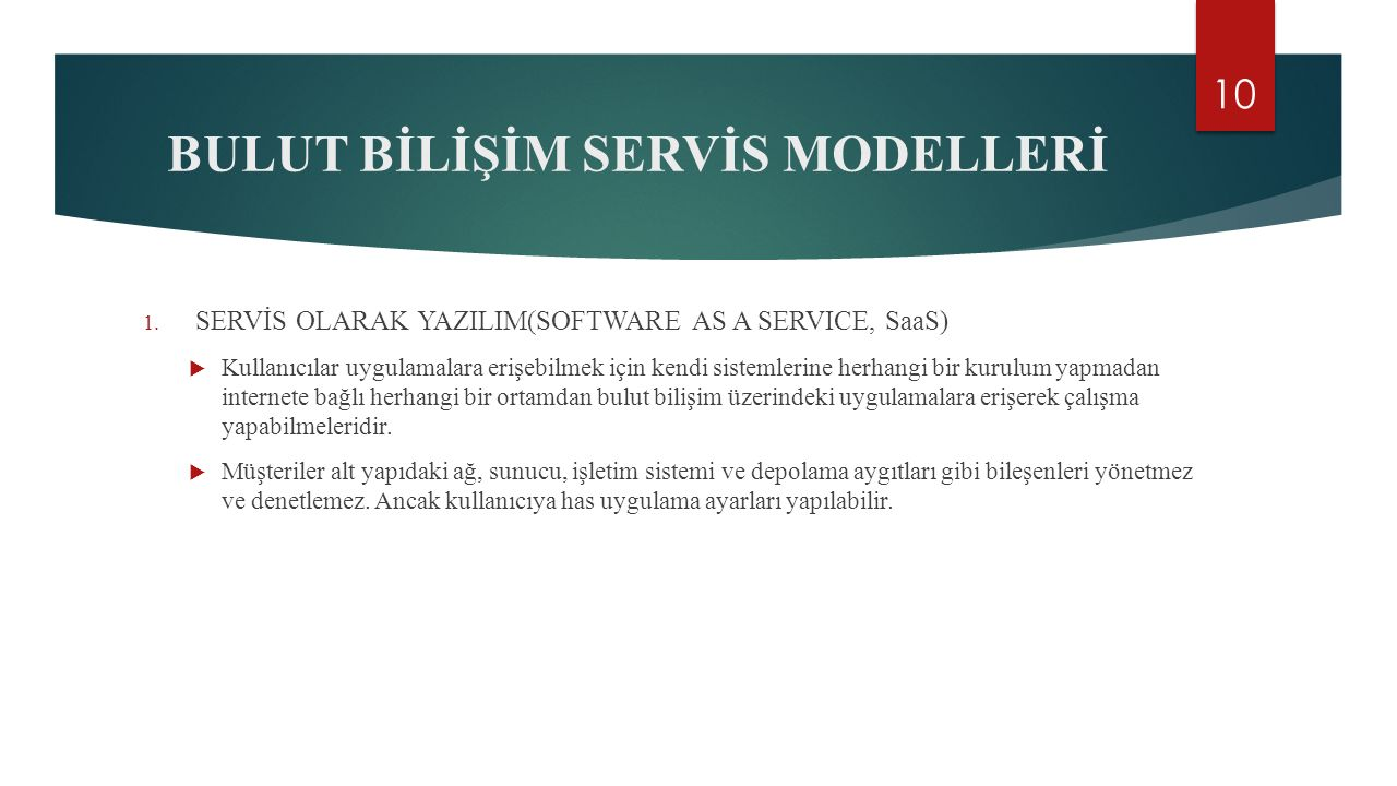 BULUT BİLİŞİM SERVİS MODELLERİ 1.