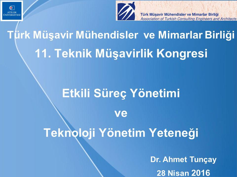 Türk Müşavir Mühendisler ve Mimarlar Birliği 11.