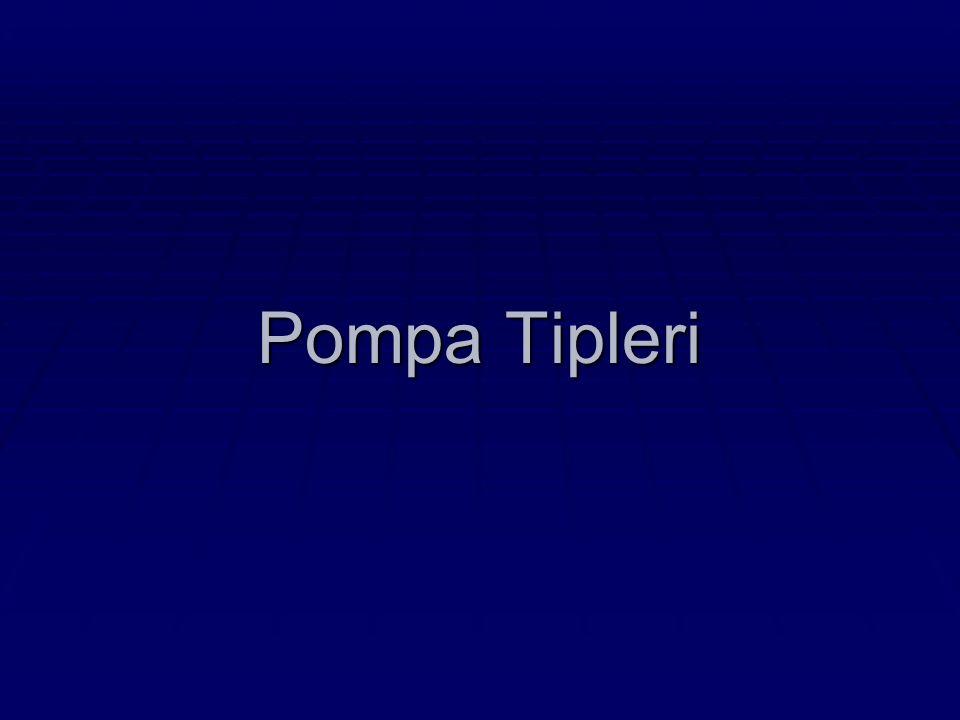 Pompa Tipleri