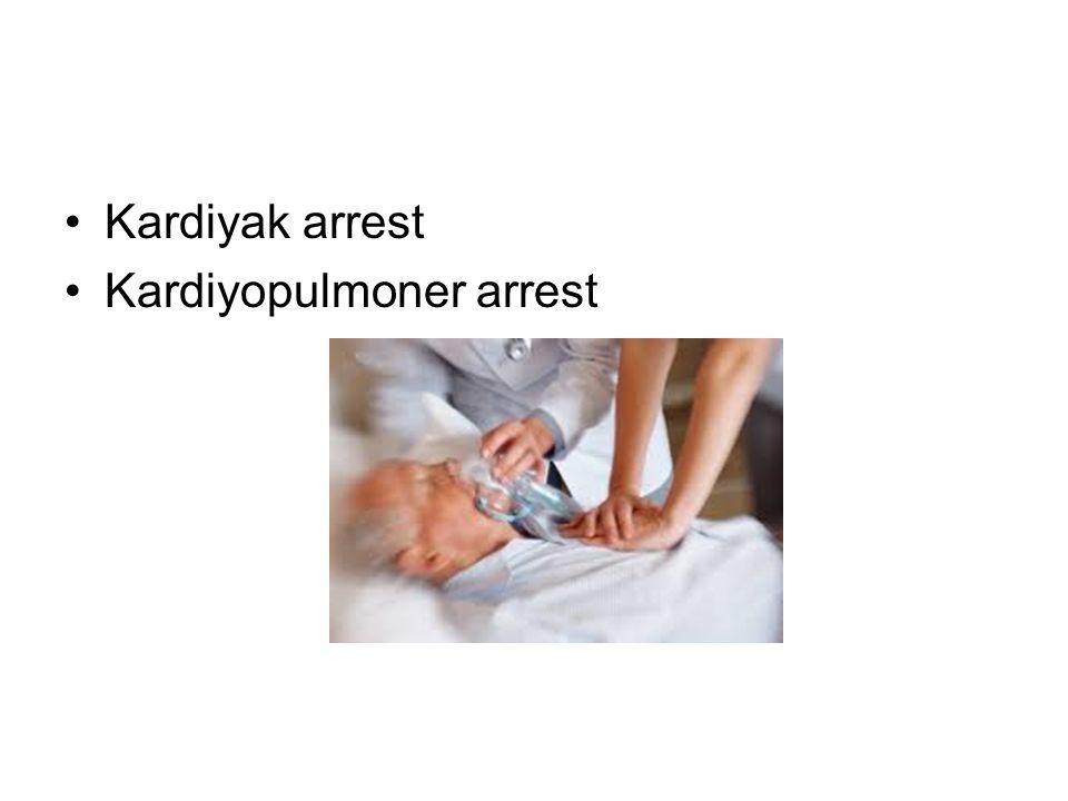 Kardiyak arrest Kardiyopulmoner arrest