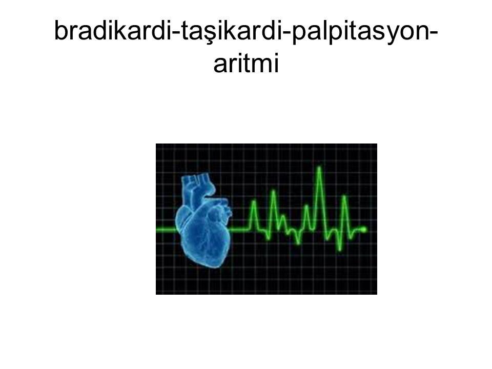 bradikardi-taşikardi-palpitasyon- aritmi