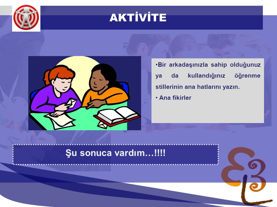 learning to learn network for low skilled senior learners AKTİVİTE Şu sonuca vardım…!!!.