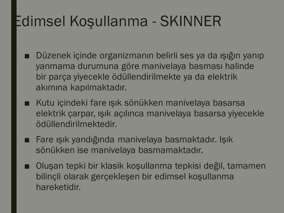 2.Skinner`ın Cezaya Alternatif Önerileri ■c.