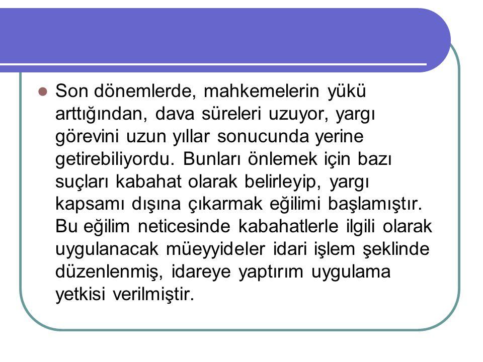 GÜRÜLTÜ Başkalarının huzur ve sükununu bozacak şekilde gürültüye neden olan kişiye, elli Türk Lirası idarî para cezası verilir.