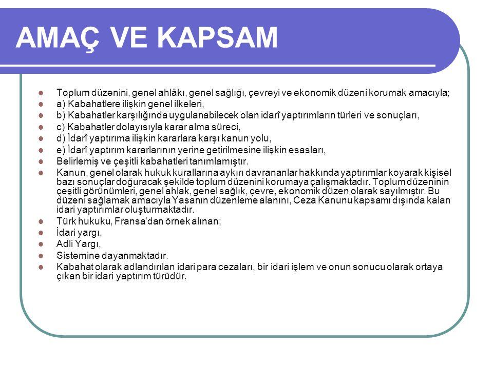 KİMLİĞİ BİLDİRMEME Görevle bağlantılı olarak sorulması halinde kamu görevlisine kimliği veya adresiyle ilgili bilgi vermekten kaçınan veya gerçeğe aykırı beyanda bulunan kişiye, bu görevli tarafından elli Türk Lirası idarî para cezası verilir.