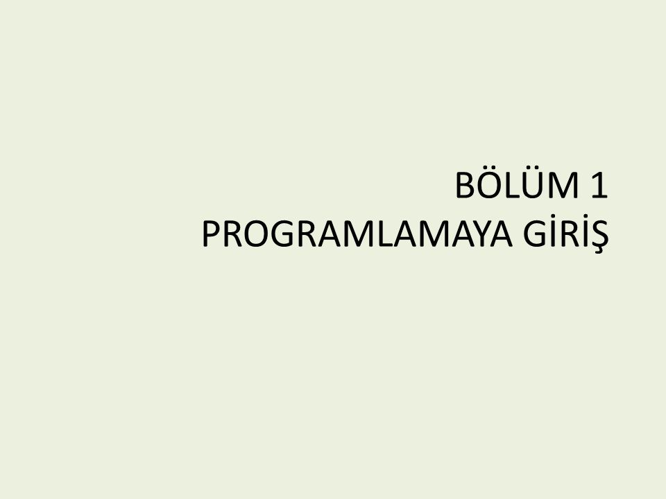 PROGRAMLAMA DİLLERİ Programlama dili, programcı ile bilgisayar arasındaki iletişimi sağlayan bir araç olup programların yazımında kullanılan bir notasyondur.