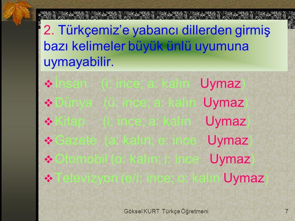 Göksel KURT Türkçe Öğretmeni7 2.