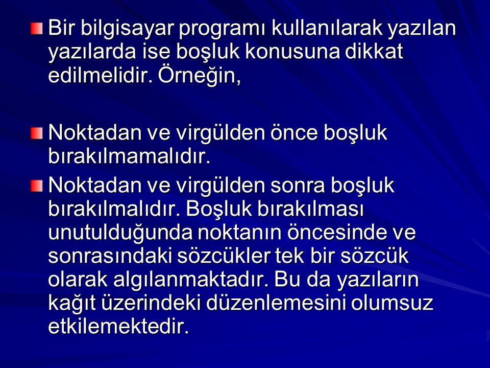 Bununla birlikte Türkçemize gereken önem verilip gereksiz ve yersiz yabancı sözcüklerin kullanılmamasına dikkat edilmesi gerekir.