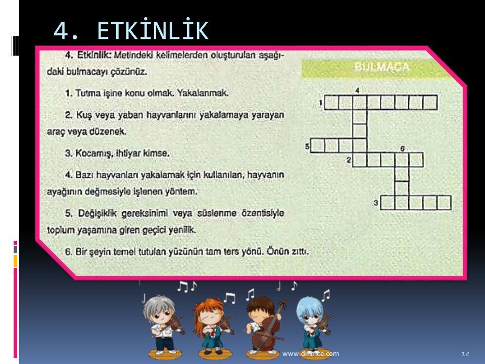 4. ETKİNLİK www.dilimce.com 12