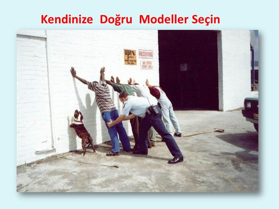 Kendinize Doğru Modeller Seçin