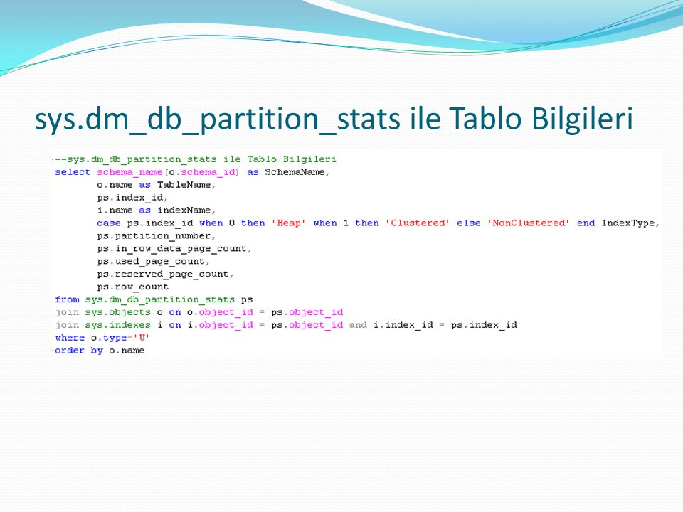 sys.dm_db_partition_stats ile Tablo Bilgileri
