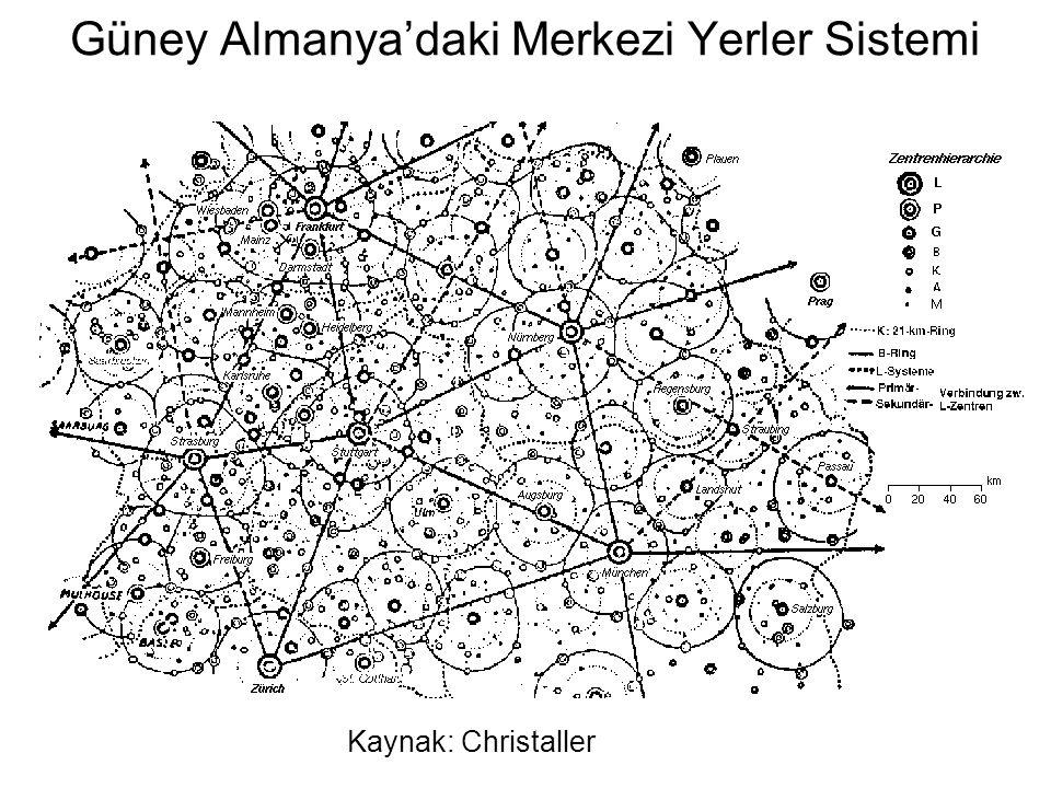 Güney Almanya'daki Merkezi Yerler Sistemi Kaynak: Christaller