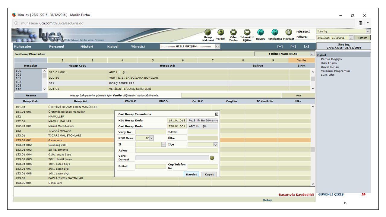 27 KDV İçinde işlemlerinde Borç Tutarına KDV'li Tutar olan 1,180 yazılır