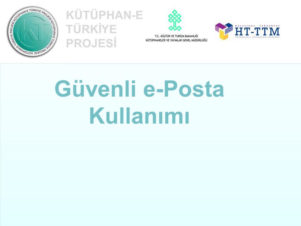 e-Posta E-mektup Metin Resim Ses Video E-posta hesabı info@kutuphaneturkiye.org.tr Kullanıcı adı Adres işareti E-posta sunucusu Uzantı