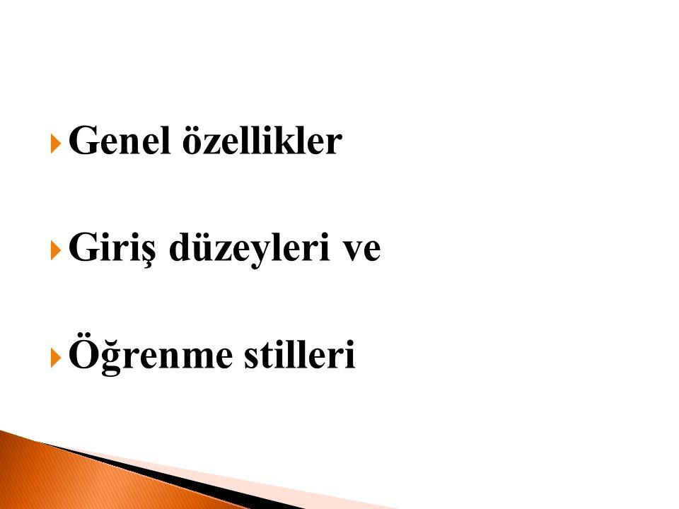  Öğrencinin yaş, cinsiyet, kültürel ve sosyo ekonomik vb.
