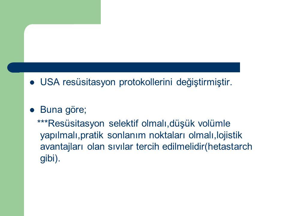 USA resüsitasyon protokollerini değiştirmiştir.