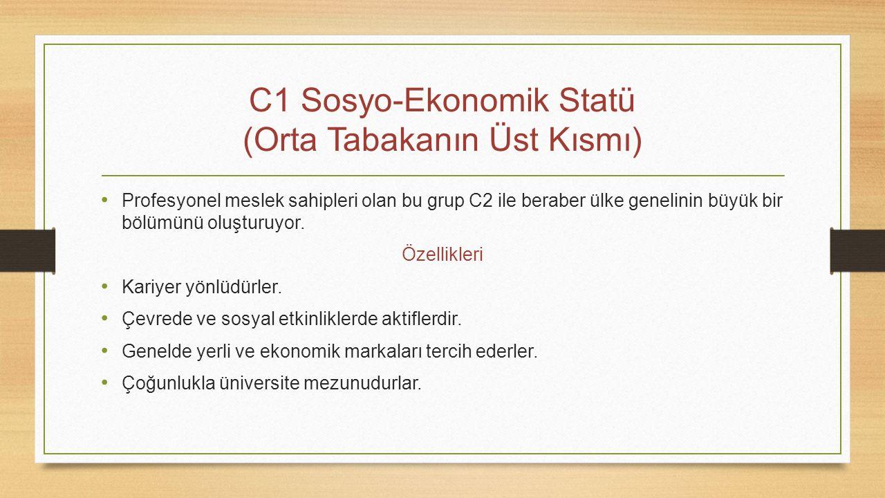 C1 Sosyo-Ekonomik Statü (Orta Tabakanın Üst Kısmı) Profesyonel meslek sahipleri olan bu grup C2 ile beraber ülke genelinin büyük bir bölümünü oluşturu