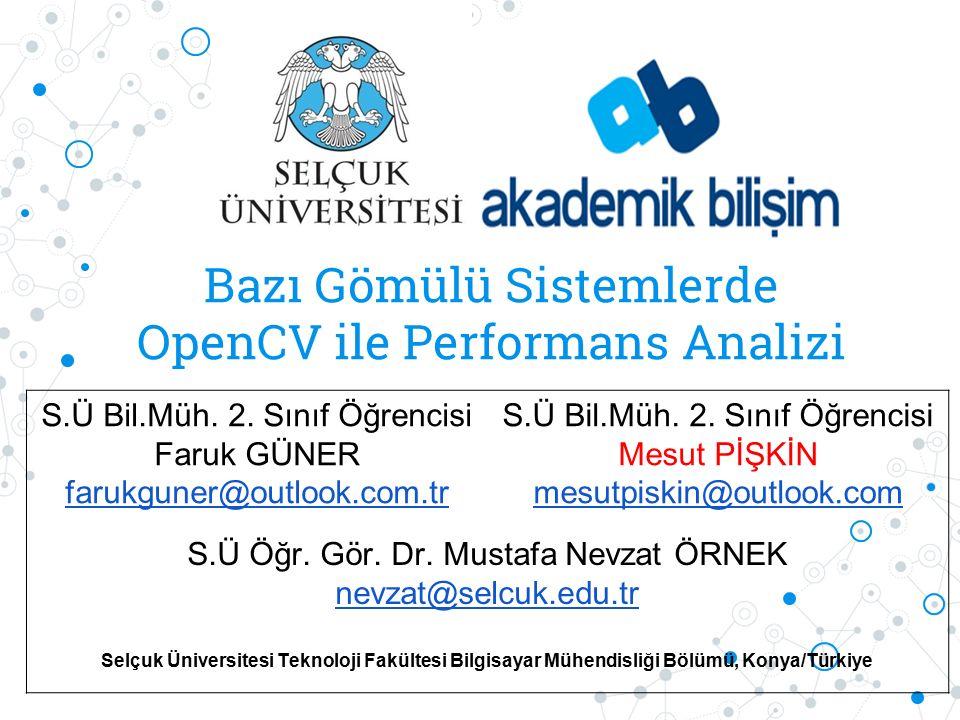 Bazı Gömülü Sistemlerde OpenCV ile Performans Analizi S.Ü Bil.Müh.