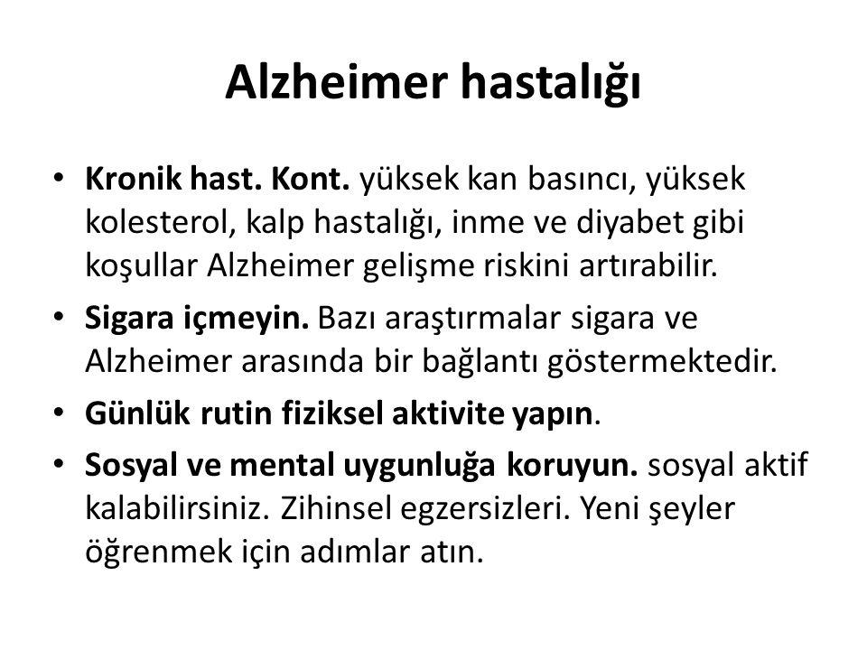 Alzheimer hastalığı Kronik hast. Kont.