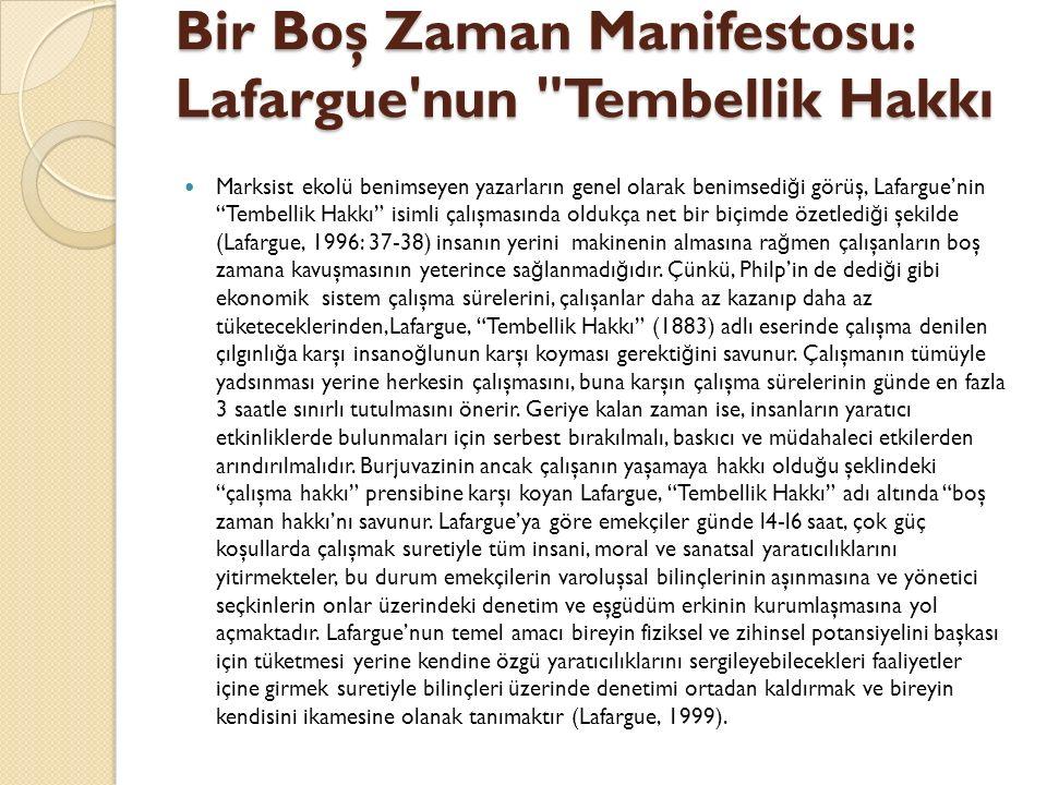 Bir Boş Zaman Manifestosu: Lafargue'nun