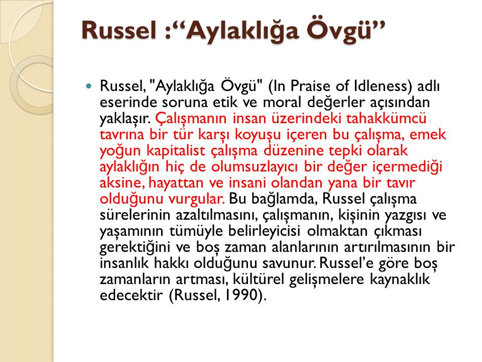 "Russel :""Aylaklı ğ a Övgü"" Russel,"
